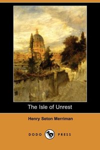 ISLE OF UNREST (DODO PRESS)