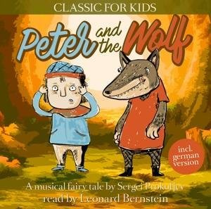 Peter and the Wolf-Classic for Kids