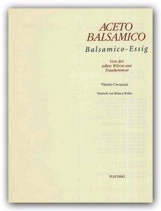 Aceto Balsamico - Balsamico-Essig