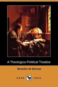 A Theologico-Political Treatise (Dodo Press)