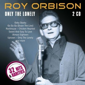 Roy Orbison-Only the Lonely