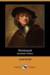REMBRANDT (ILLUSTRATED EDITION