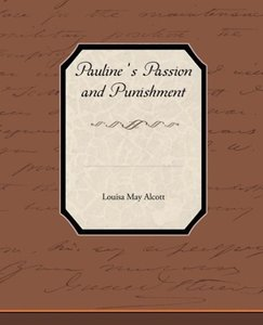 Pauline s Passion and Punishment