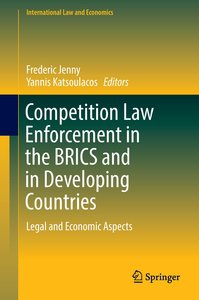 Competition Law Enforcement in the BRICS and in Developing Count