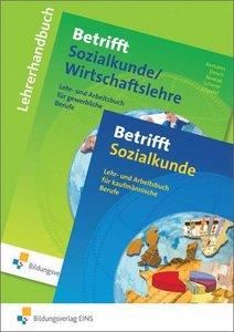 Betrifft Sozialkunde / Wirtschaftslehre