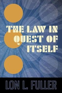 The Law in Quest of Itself