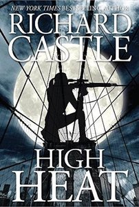Castle 08. High Heat