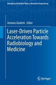 Laser-Driven Acceleration for Radiobiology and Medicine