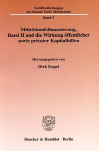 Mittelstandsfinanzierung, Basel II und die Wirkung öffentlicher