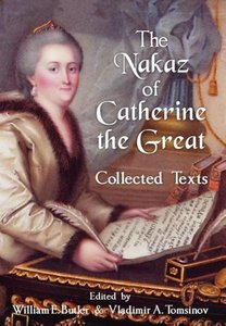 The Nakaz of Catherine the Great: Collected Texts.
