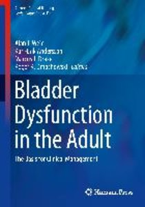 Bladder Dysfunction in the Adult