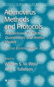 Adenovirus Methods and Protocols, Volume 1