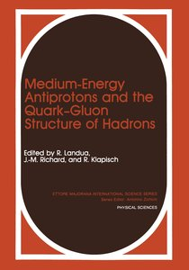 Medium-Energy Antiprotons and the Quark-Gluon Structure of Hadro
