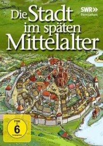 Die Stadt im späten Mittelalter