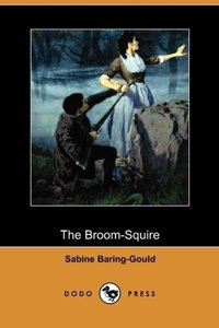 The Broom-Squire (Dodo Press)