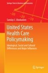 United States Health Care Policymaking