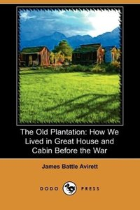 The Old Plantation
