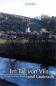 Im Tal von Vils und Lauterach