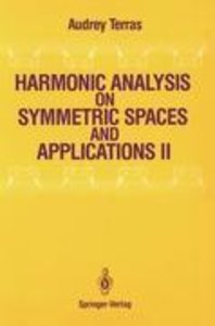 Harmonic Analysis on Symmetric Spaces and Applications II