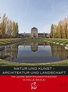 Natur und Kunst - Architektur und Landschaft