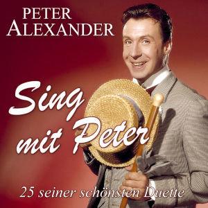 SING MIT PETER - 25 SEINER SCHÖNSTEN DUETTE