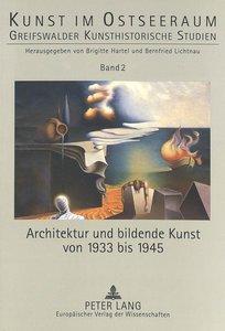 Architektur und bildende Kunst von 1933 bis 1945