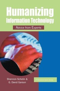 Humanizing Information Technology: Advice from Experts