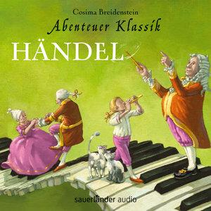 Abenteuer Klassik: Händel