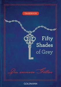 Fifty Shades of Grey. Die innere Göttin