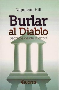 Burlar al Diablo: Secretos Desde la Cripta = Outwitting the Devi
