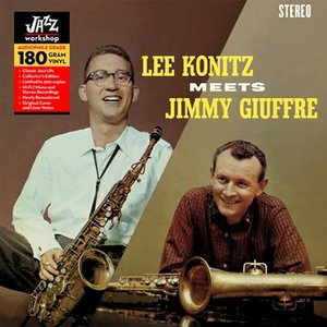 Lee Konitz Meets Jimmy Giuffre