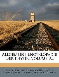 Allgemeine Encyklopädie der Physik.