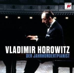 Vladimir Horowitz-Der Jahrhundertpianist