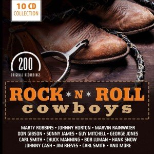 Rock'n'Roll Cowboys-200 Original Recordings