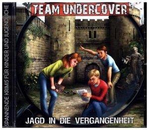 Team Undercover 8: Jagd in die Vergangenheit