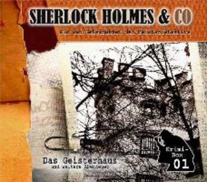 Sherlock Holmes-Krimi-Box: Das Geisterhaus u. a.
