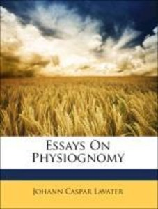 Essays On Physiognomy