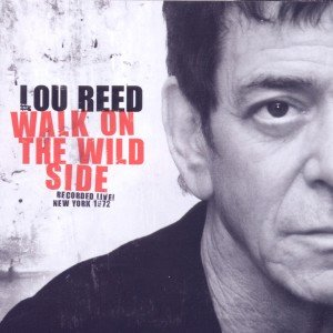 Walk On The Wild Side-LIVE