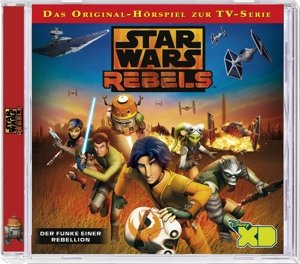 Star Wars Rebels-Der Funke einer Revolution