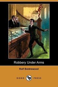 Robbery Under Arms (Dodo Press)