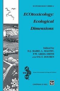 ECOtoxicology: Ecological Dimensions