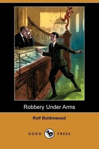 Robbery Under Arms (Dodo Press)