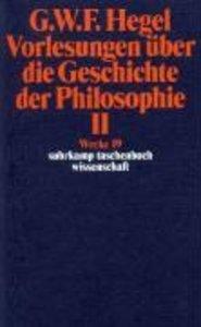 Vorlesungen über die Geschichte der Philosophie II