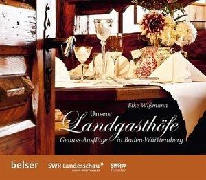 Unsere Landgasthöfe: Genuss-Ausflüge in Baden-Württemberg