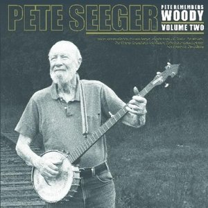 Pete Remembers Woody Vol.2