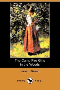 CAMP FIRE GIRLS IN THE WOODS (
