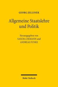Georg Jellinek: Allgemeine Staatslehre und Politik