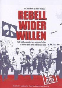 Rebell wider Willen - Das Jahrhundert des Martin Niemöller