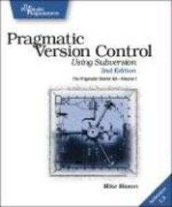 PRAGMATIC VERSION CONTROL 2/E