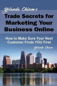 Yolanda Chisom's Trade Secrets for Marketing Your Business Onlin